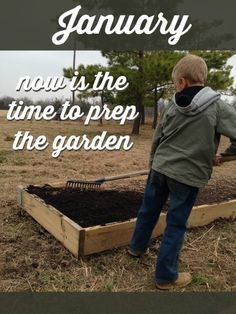 January: Now is the Time to Prep the Garden