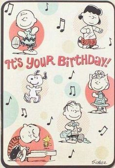 Charlie Brown, Lucy, Linus, Sally, Schroeder and Snoopy Happy Birthday Snoopy Images, Peanuts Happy Birthday, Happy Birthday Charlie Brown, Charlie Brown Und Snoopy, Happy Birthday 1, Happy Birthday Quotes, Happy Birthday Greetings, Peanuts Gang, Peanuts Cartoon