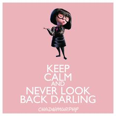 NEVERLOOKBACKDARLING