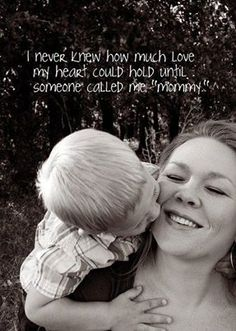 I never knew how much love . . . .