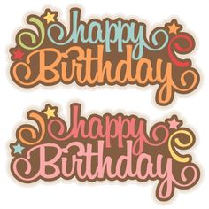 Happy Birthday SVG scrapbook title birthday svg cut files birthday svg files free svgs free svg cuts