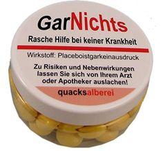 "Lustige Pille ""GarNichts"" (Traubenzucker) quacksalberei https://www.amazon.de/dp/B01DDY127E/ref=cm_sw_r_pi_dp_x_KUpfybR0ACZ4A"