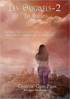 Les Originels > Tome 2 > Les Rescapés > Charlène Gros-Piron
