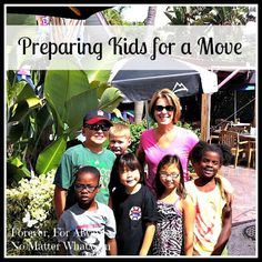 Preparing Children for a Move | Forever, For Always, No Matter What