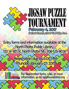 North Platte Public Library Jigsaw Puzzle Tournament February 4th at the Bethel Church.