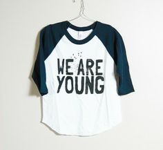 we are young tee for kids