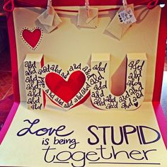 "Love pop-up card. ""Love is being stupid together"" Amor, love quotes, tarjeta, cute."