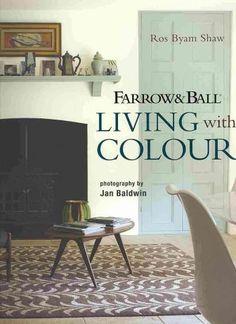Farrow & Ball Living With Colour                                                                                                                                                                                 More