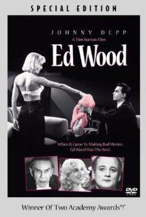 "Ed Wood. Directed by Tim Burton. Based on a true story of a ""legendary director of awful movies."" Johnny Depp and Martin Landau are spectacular."