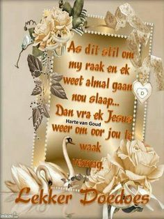 Baie Dankie, Lekker Dag, Afrikaanse Quotes, Goeie Nag, Goeie More, Night Messages, Good Night Quotes, Special Quotes, Place Card Holders