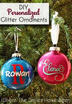 DIY Personalized Glitter Ornaments | Where The Smiles Have Been. Here's a tutorial showing how to create these cute little keepsakes! They are so easy to make, and would be great as gifts!