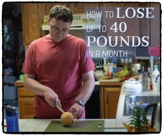 how to drop 40 pounds quickly