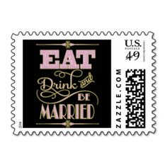 Gold With Pink Glitter Eat Drink And Be Married Postage Stamp