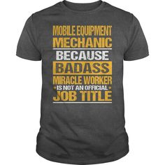 [Best name for t-shirt] Awesome Tee For Mobile Equipment Mechanic  Discount Today  How to ? 1. Select color 2. Click the ADD TO CART button 3. Select your Preferred Size Quantity and Color 4. CHECKOUT! If you want more awesome tees you can use the SEARCH BOX and find your favorite !!  Tshirt Guys Lady Hodie  TAG FRIEND SHARE and Get Discount Today Order now before we SELL OUT  Camping 40 years of being awesome designer tee didnt know what to wear shirt today so put on my is a name for people…
