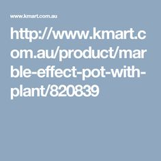 http://www.kmart.com.au/product/marble-effect-pot-with-plant/820839