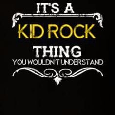 Look at some great designs that only women have. Kid Rock Quotes, Cute Thigh Tattoos, Only God Knows Why, Kid Rock Picture, Blunt Cards, Vinyl Shirts, Music Quotes, Fun To Be One, Rock And Roll