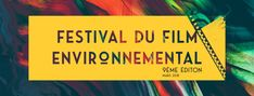 Submit your film to the 9th edition | Festival du Film Environnemental