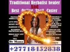 Bring back lost lover, Never cheat and yours forever, (using special muthi and oil), Divorce problems, Clear debts and bring money, Magic wallet, short boys and get quick results, Winning any competitions, Reverse bad spells, Finish all unfinished jobs by others, (Doctors, Priests, Herbalists, Psychics, Chiefs and Pastors), Destroy your enemies, Lotto numbers, money in the house, office, account and wallet Bring Back Lost Lover, Bring It On, Psychic Predictions, Lotto Numbers, Clairvoyant Readings, Real Love Spells, White Magic Spells, Love Psychic, Money Magic