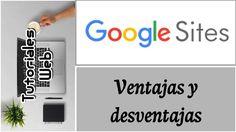 Google Sites Nuevo 2017 - Ventajas y desventajas (español)