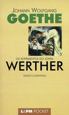 Download Os Sofrimentos do Jovem Werther - Johann Wolfgang Goethe em ePUB mobi e PDF