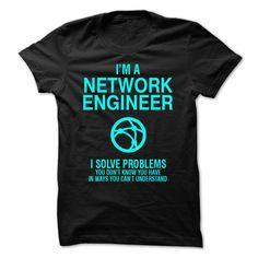 Network Engineer - solve problems T Shirt, Hoodie, Sweatshirt