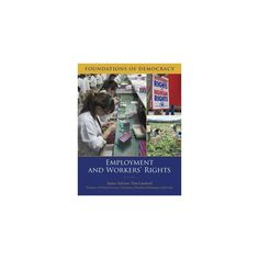 Employment and Workers' Rights (Library) (Jack Covarubias & Tom Lansford)