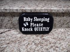 Another version of Baby Sleeping sign I made. Used raised vinyl letters.