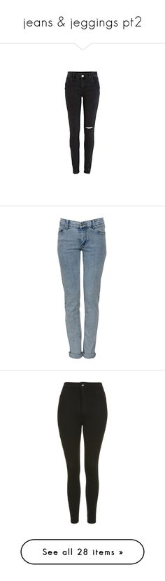 """""""jeans & jeggings pt2"""" by llamapoop ❤ liked on Polyvore featuring jeans, pants, bottoms, pantalones, skinny fit denim jeans, torn skinny jeans, destructed skinny jeans, destroyed skinny jeans, destruction jeans and trousers"""