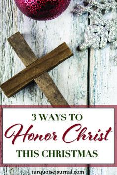3 Ways to Honor Christ This Christmas ( Christmas Planning, Christmas Games, All Things Christmas, Christmas Ideas, Merry Christmas, Happy Birthday, Jesus Birthday, Christian Post, Christian Women