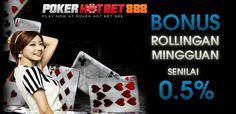 Kini Pokerhotbet888 telah hadir membawa berita yang sangat gembira yaitu dengan memberikan permainan Poker Online dengan Bonus Terbanyak yang pernah ada yaitu Bonus Rollingan 0,5% Setiap Minggu nya.
