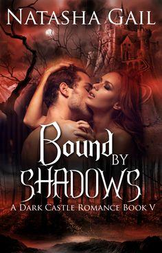 Bound by Shadows - Natasha Gail Romance Book Cover
