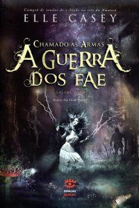 Mundo da Leitura e do entretenimento faz com que possamos crescer intelectual!!!:   Chegou a hora da guerra no segundo volume da sér... Elle Casey, Good Books, My Books, Weeks In A Year, Forever Book, Witchcraft, Freedom, Fantasy, Reading
