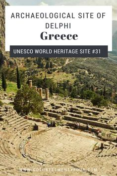 Things to do in Greece, Archeological Site of Delphi in Greece, A UNESCO world Heritage site, World Heritages sites to visit in Greece, Tips and Tricks for traveling in Greece, Greece, Travel in Greece,