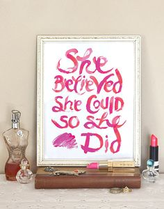 She believed she could so she did. #inspiration