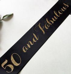50 Fifty and fabulous Birthday Sash by ShadesOfPinkBtq on Etsy