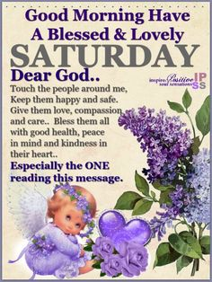 Blessed And Lovely Saturday days morning saturday saturday quotes good morning q. Blessed And Lovely Saturday days morning saturday saturday quotes good morning quotes good morning images good morning saturday quotes Saturday Morning Quotes, Good Morning Happy Saturday, Happy Weekend Quotes, Good Morning God Quotes, Good Morning Prayer, Good Morning Inspirational Quotes, Morning Blessings, Good Morning Messages, Morning Prayers