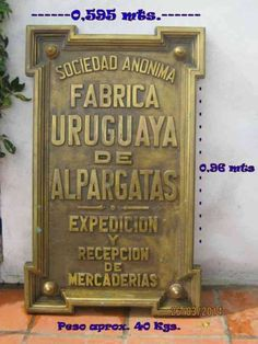 Fabrica Uruguaya de Alpargatas S.A.  Montevideo, Uruguay