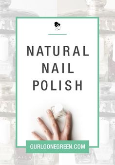 I get questions all the time about Natural Nail Polish. People usually refer to the words, non-toxi - I get questions all the time about Natural Nail Polish. People usually refer to the words, non-tox - Natural Nail Polish, Green Nail Polish, Natural Nails, Beauty Tips For Hair, Natural Beauty Tips, Clean Beauty, Organic Nails, Organic Skin Care, The Words