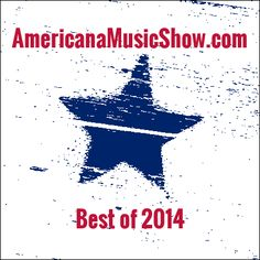 Ep226 - Best of 2014, part 2 - features albums #15 – #1 from Americana Music Show's Best of 2014 list, including music from Luther Dickinson, Shelley King, Rod Melancon, Cory Branan, Corb Lund, the Ben Miller Band, Eden Brent, Jimbo Mathus, Lucinda Williams, Scott H Biram, Old 97s, Lee Bains III & the Glory Fires, J.P. Harris and the Tough Choices, John Howie Jr. & The Rosewood Bluff, and St. Paul & The Broken Bones.