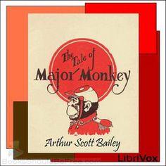 The Tale of Major Monkey by Arthur Scott Bailey