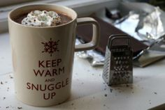 Let it Snow. I want to get cozy with warm beverages of cocoa or coffee! They make my heart and my belly happy!