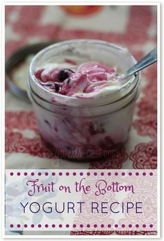 Homemade Fruit Bottom Yogurt Recipe - Gwen's Nest