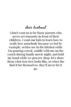 Super Wedding Quotes And Sayings Future Husband Children Ideas To My Future Husband, Love My Husband, Future Husband Quotes, Love For Him, Future Life Quotes, Husband Quotes From Wife, Thank You For Loving Me, Girlfriend Quotes, Relationship Quotes