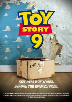 """Mock movie posters for sequels: Toy Story 9 / """"MIB"""" doesn't stand for """"Men in Black""""  but rather """"Mint in Box""""."""