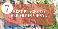 Vienna has SO much art to see - so where do you begin? These are the 7 best places to see art in Vienna. Vienna, Places To See, Art Gallery, Museum, The Incredibles, Art Museum, Museums