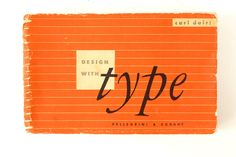 "Vintage ""Design with Type"" Book by Carl Dair, First Edition (c.1952) - Hard-to-Find Collectible, Office Decor, Typography Art, Altered Art by ThirdShift on Etsy https://www.etsy.com/listing/161689125/vintage-design-with-type-book-by-carl"
