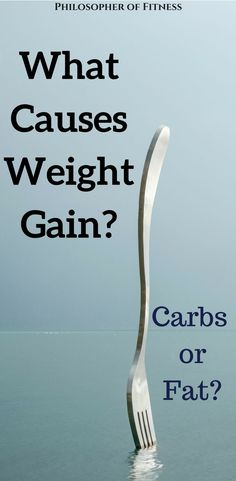 What causes weight gain: Carbs or fat? Click to find out the truth behind gaining weight! #carbsandfats #lowcarbdiet #ketogenicdiet #carbs #fats #weightgain #nutrition #whatcausesweightgain #whatcausesweightgainwhattodo