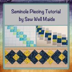 Tutorial - Seminole remendando | Sew Bem Maide