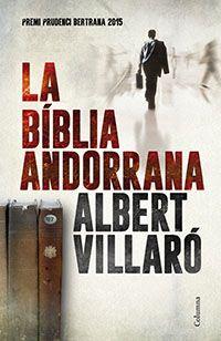 La Bíblia andorrana / Albert Villaró (ABRIL)