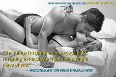 Quote from MOONLIGHT ON NIGHTINGALE WAY by Samantha Young